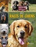 Encyclop�die visuelle des races de chien