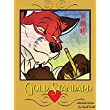 Gold Standard ~ Kyell Gold