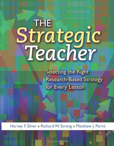 The Strategic Teacher: Selecting the Right Research-Based...