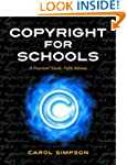 Copyright for Schools: A Practical Gu...