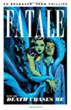 Image of Fatale, Book 1: Death Chases Me