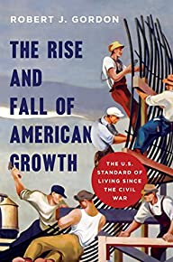 The Rise and Fall of American Growth:…