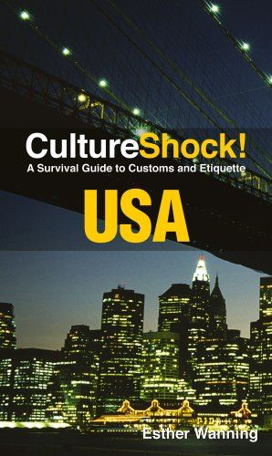 CultureShock! USA: A Survival Guide to Customs and...