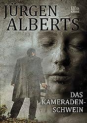 Das Kameradenschwein (German Edition)