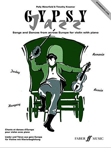 Gypsy Jazz: Intermediate Level: (Violin and Piano) (Violin Piano)