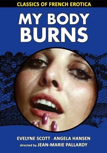 My Body Burns (DVD) (1972) ( Classics of French Erotica) [Region 1] [US Import] [NTSC] [2009]