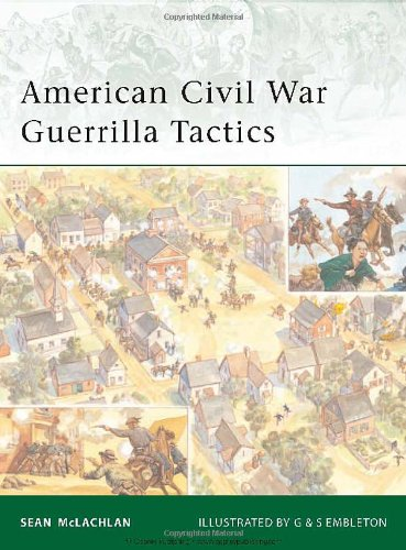 American Civil War Guerrilla Tactics (Elite)