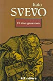 Vino Generoso, El (Spanish Edition)