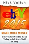 Ebay 2015: 5 Moves You Need to Make T...