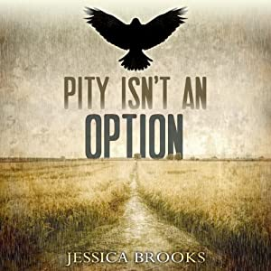 Pity Isn't an Option: Cozenage, Book 1 | [Jessica L. Brooks]