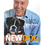 Complete Puppy & Dog Care: What every dog owner needs to know: Choosing Wisely and Ensuring a Happy Ever Afterby Bruce Fogle