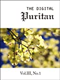 img - for The Digital Puritan - Vol.III, No.1 book / textbook / text book