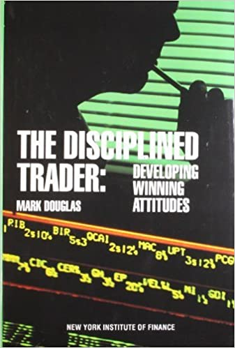 The Disciplined Trader - Mark Douglas