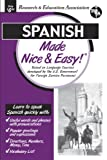 Spanish Made Nice & Easy (Language Learning) (0878913777) by The Editors of REA