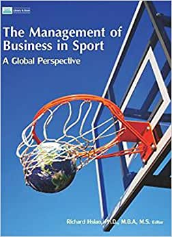 The Management Of Business In Sport: A Global Perspective
