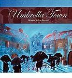 img - for [ [ [ Umbrella Town [ UMBRELLA TOWN BY Allen Bennett, Marcia ( Author ) Apr-02-2012[ UMBRELLA TOWN [ UMBRELLA TOWN BY ALLEN BENNETT, MARCIA ( AUTHOR ) APR-02-2012 ] By Allen Bennett, Marcia ( Author )Apr-02-2012 Paperback book / textbook / text book
