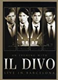 Il Divo An Evening With Il Divo-Live in Barcelona