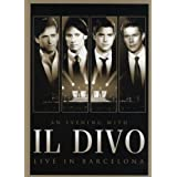 "Il Divo - An Evening With Il Divo - Live in Barcelona (+ Audio-CD)von ""Il Divo"""