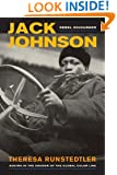 Jack Johnson, Rebel Sojourner: Boxing in the Shadow of the Global Color Line