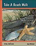 img - for Take a Beach Walk(Hardback) - 2007 Edition book / textbook / text book
