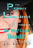 The Wolf Creek Bandit (The Pepper and Longstreet Mysteries Book 1)