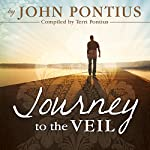 Journey to the Veil | John Pontius