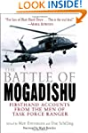 The Battle of Mogadishu: Firsthand Ac...