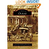 Ouray (Images of America) (Images of America (Arcadia Publishing))