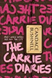 Candace Bushnell The Carrie Diaries 1