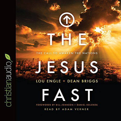 Download The Jesus Fast: The Call to Awaken the Nations