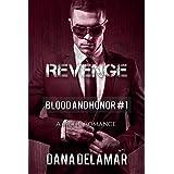 Revenge: Blood and Honor, #1 (English Edition)di Dana Delamar
