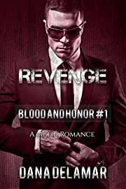 Revenge: A Mafia Romance (Blood and Honor, #1)