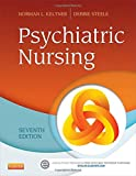 img - for Psychiatric Nursing, 7e book / textbook / text book