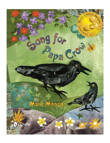 Song for Papa Crow - MOM'S CHOICE AWARD GOLD HONOR