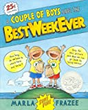 Couple of Boys Have the Best Week Ever Hardcover Book & Audio CD Bundle (1430108487) by Frazee, Marla