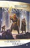 echange, troc R.A. Salvatore - Les Royaumes oubliés - La Légende de Drizzt, tome 5 : Les Torrents d'argent