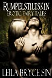 Rumpelstiltskin (Erotic Fairy Tales Book 4)
