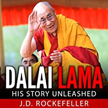 Dalai Lama: His Story Unleashed Audiobook by J. D. Rockefeller Narrated by E. Jonathan Kessler