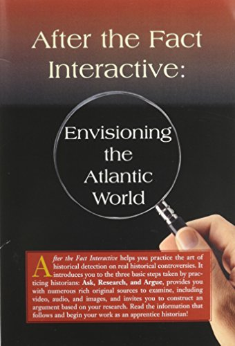 After the Fact Interactive: Envisioning the Atlantic World