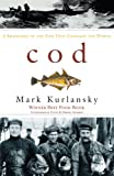 Cod (0099268701) by Kurlansky, Mark
