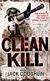 Clean Kill (Kyle Swanson Series Book 3)