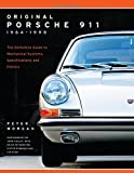 img - for Original Porsche 911 1964-1998: The Definitive Guide to Mechanical Systems, Specifications and History (Collector's Originality Guide) book / textbook / text book