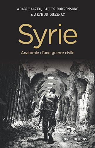 Syrie: Anatomie d'une guerre civile