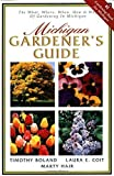 img - for Michigan Gardener's Guide by Timothy Boland (2001-07-03) book / textbook / text book