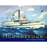 Ticonderoga T Lake Champlain Steamboat