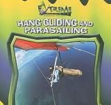 Hang Gliding And Parasailing (Extreme Sports)