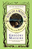 Son of a Witch: A Novel (The Wicked Years) (0060747226) by Maguire, Gregory