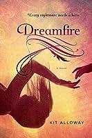 Dreamfire: A novel