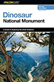 img - for A FalconGuide  to Dinosaur National Monument (Exploring Series) book / textbook / text book