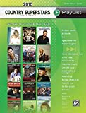 2010 Country Superstars Sheet Music Playlist Piano/Vocal/Guitar
